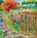 What`s in your Garden